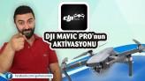 Türkçe DJI mavic pro Aktivasyonunu nasıl yaparız ?
