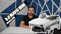 Dji Mavic Mini Tanıtıldı, Özellikleri ve Fiyatı Nedir? (Ön İnceleme)